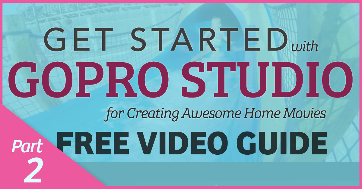 Part 2: Put Multiple Video Clips Together in GoPro Studio