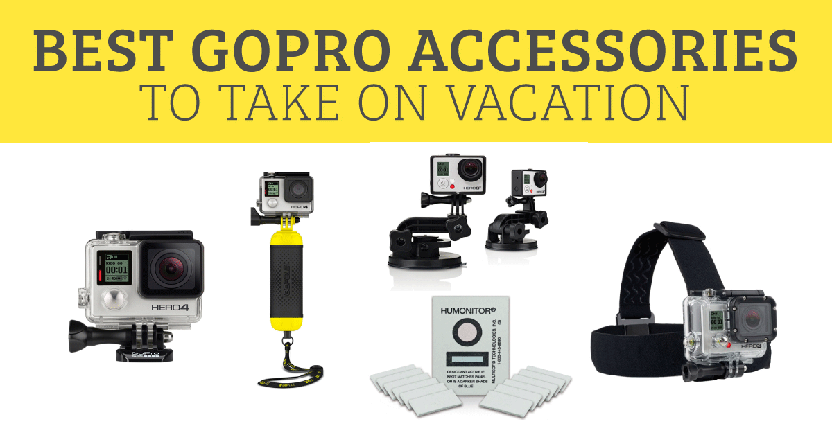 Best GoPro Accessories to Take On Vacation - GoProMom