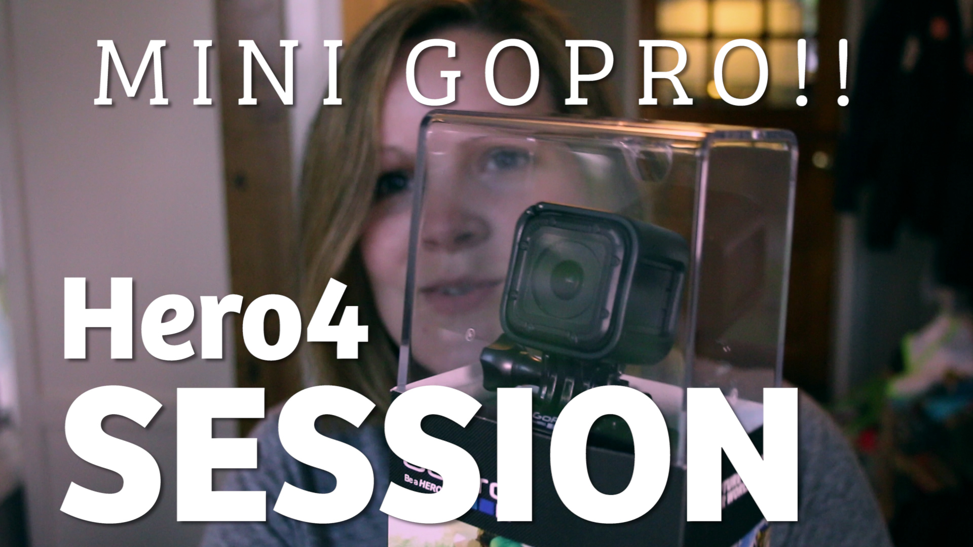 GoPro Hero4 Session - It's like a Mini GoPro!