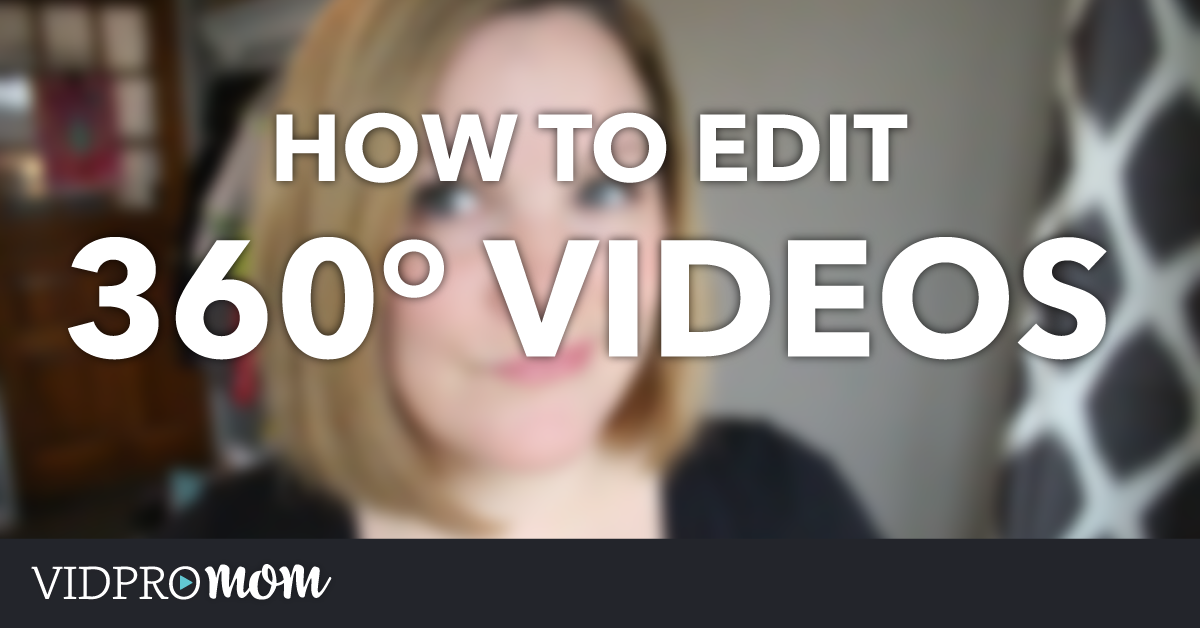 How to Edit 360 Video – Theta S 360
