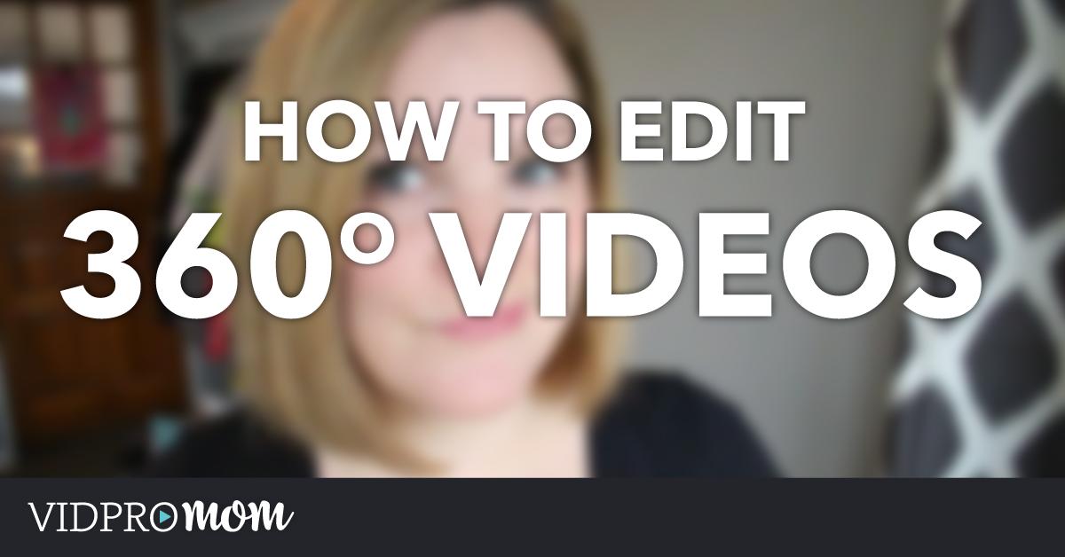 How to Edit 360 Video – Theta S 360