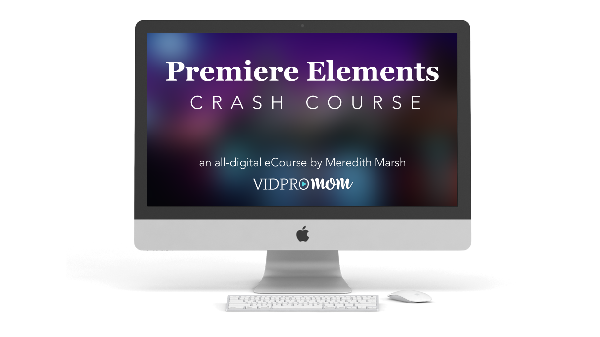 Premiere Elements Crash Course