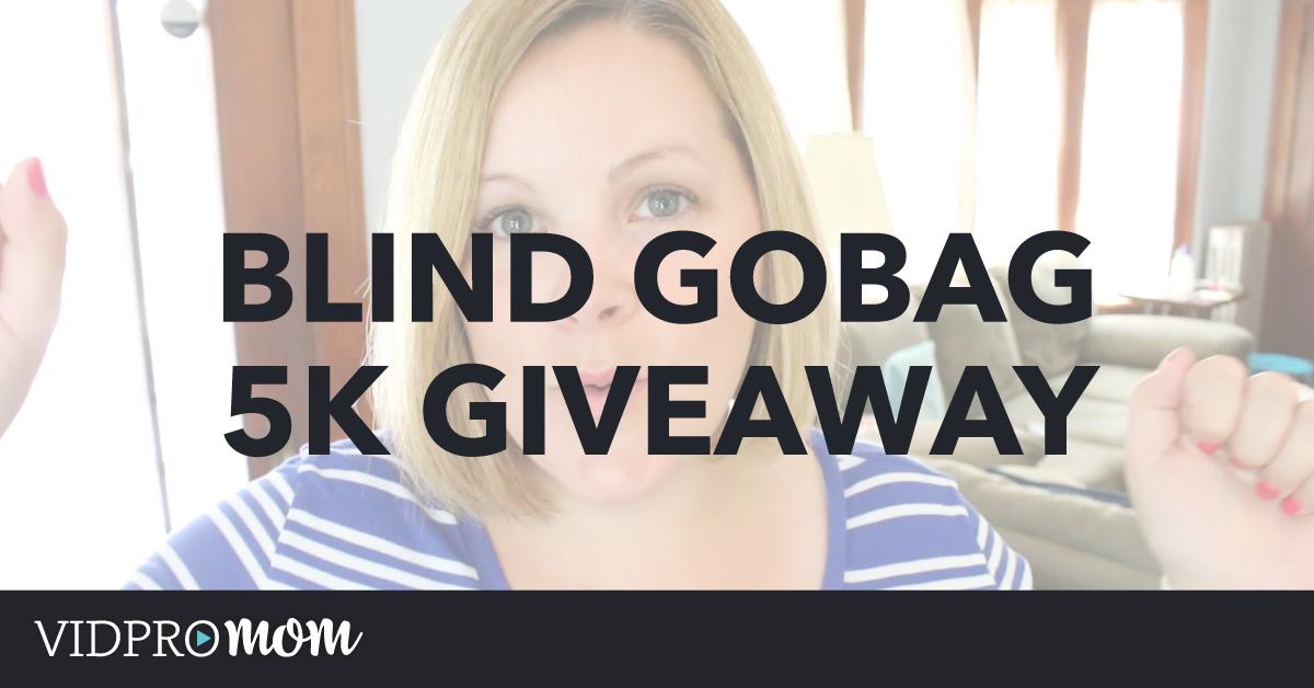 Blind GoBag 5K Giveaway