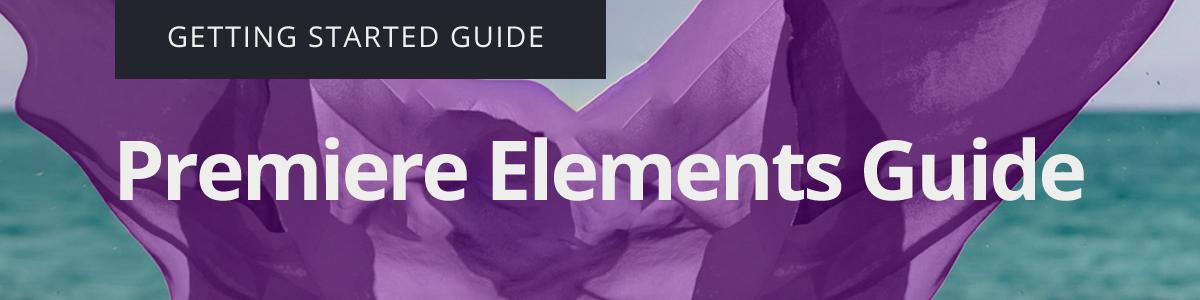 Premiere Elements Guide
