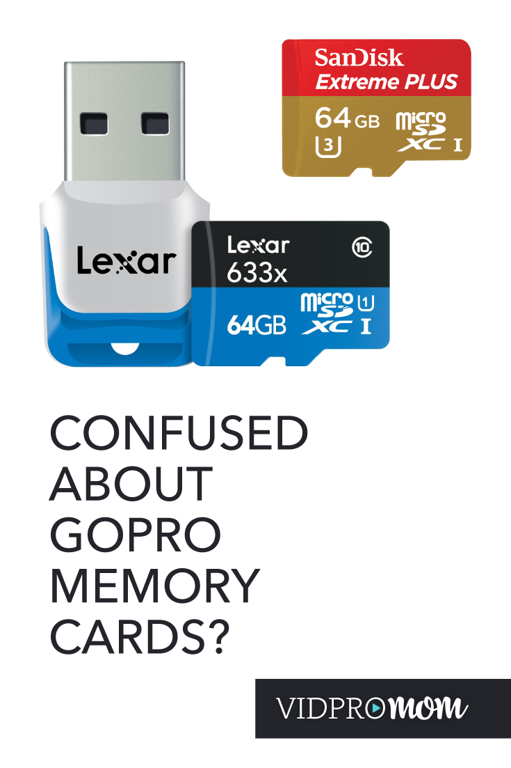 Shopping for GoPro Memory Cards and be confusing? Let VidProMom break it down for you....