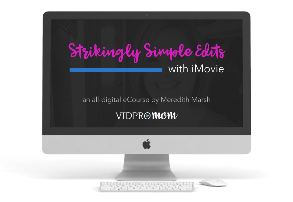 Strikingly Simple Edits with iMovie