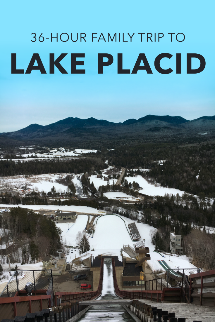 Our 36 Hour Family Trip to in Lake Placid, NY <p data-wpview-marker=
