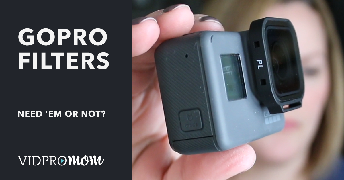 Do you need filters for your GoPro camera? VidProMom's PolarPro Review