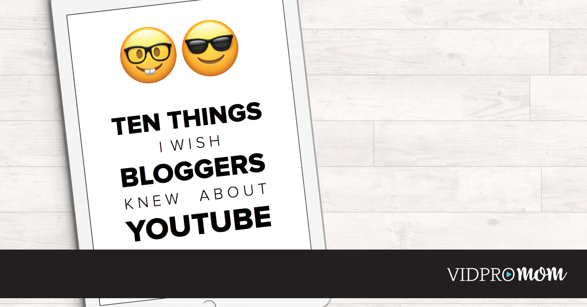 10 Things I wish Bloggers Knew about YouTube is for my friends, and digital friends, and anyone who has been busy growing a blog, and who'd love to see audience growth this year