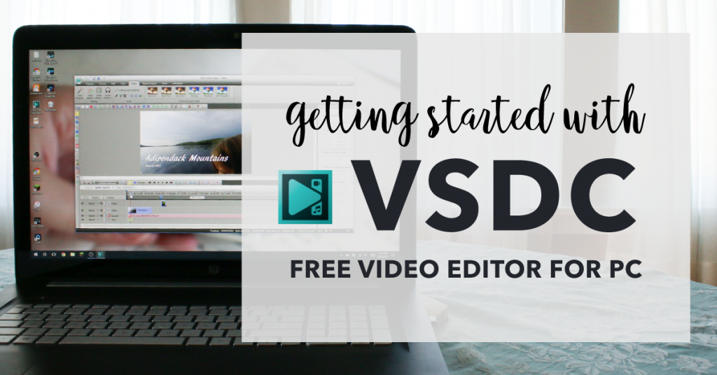 VSDC Free Video Editing Software – Beginner Editing Tutorial Series