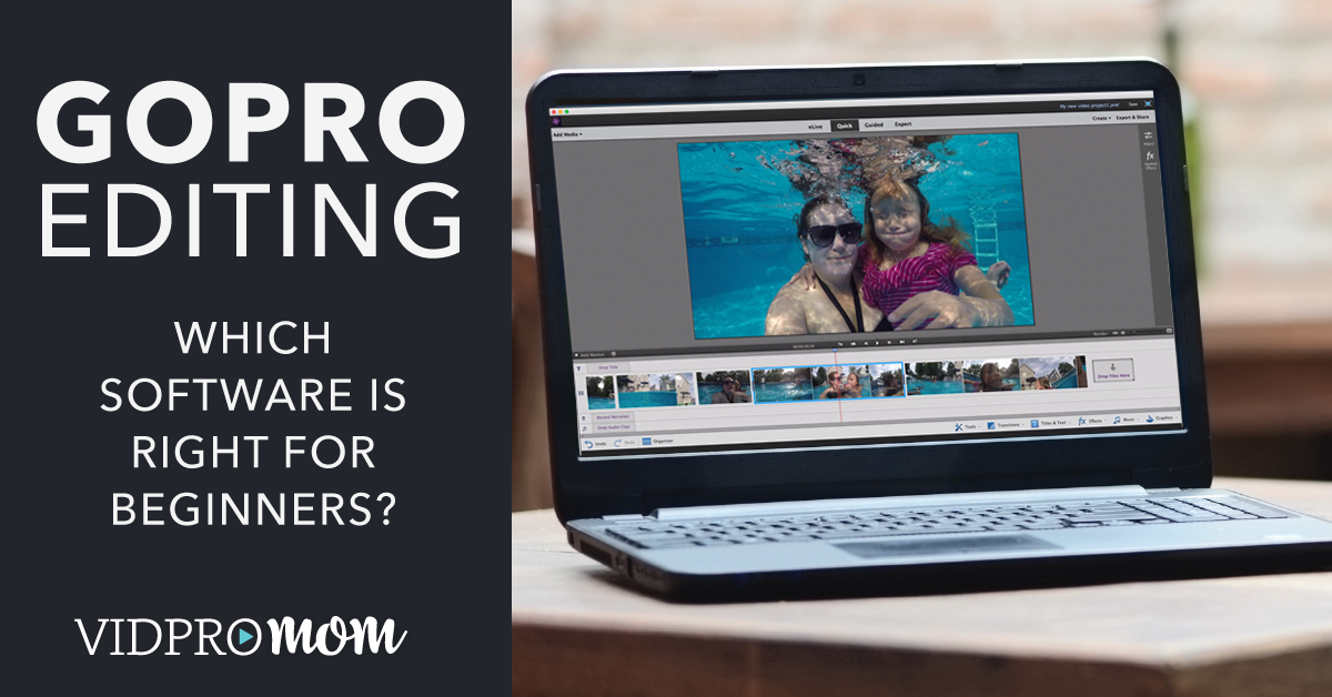 GoPro Editing Software - Which software is best for beginners?