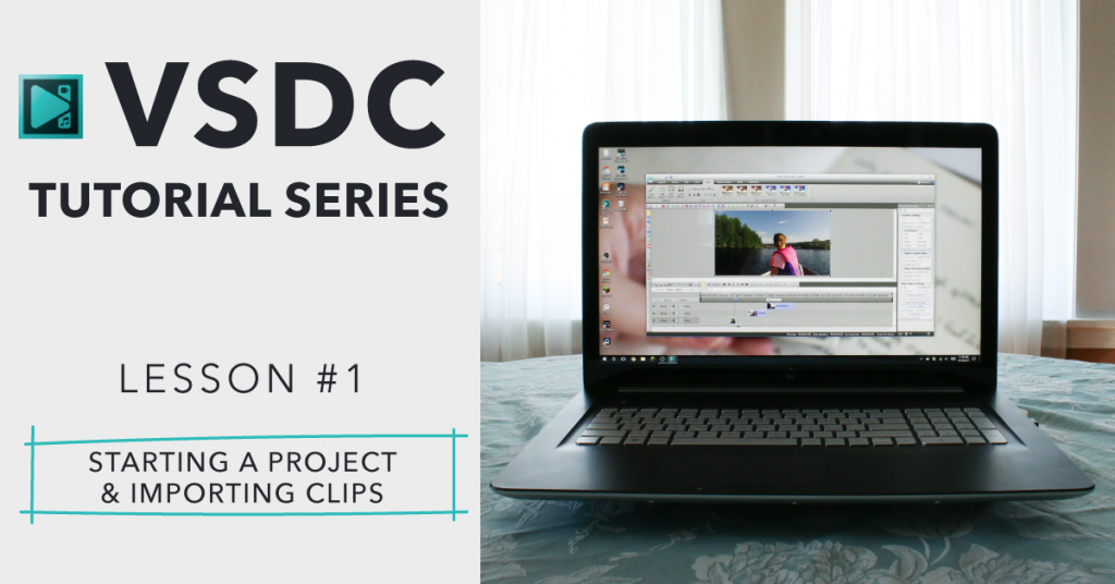 VSDC Free Video Editing Software – Beginner Editing Tutorial 1/3