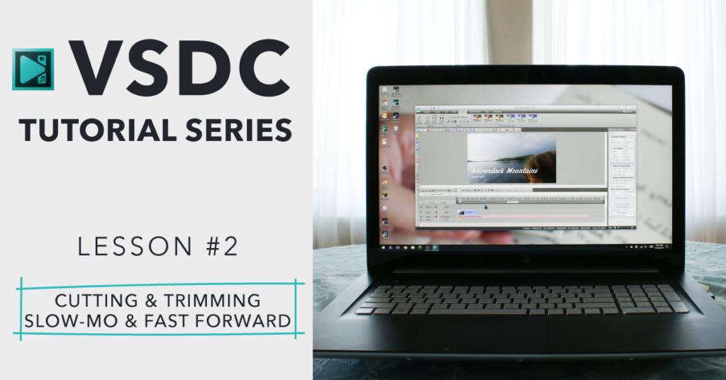 VSDC Free Video Editing Software – Beginner Editing Tutorial 3/3
