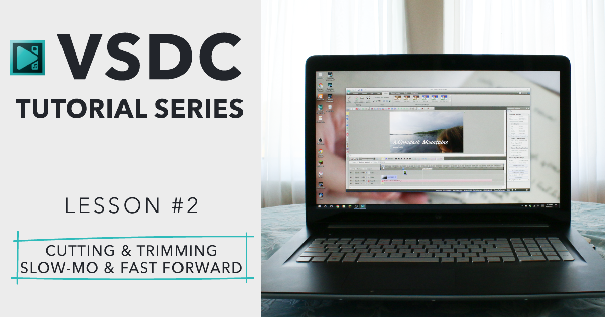 VSDC Tutorial 2 – How to Trim and Split Clips with VSDC Video Editor