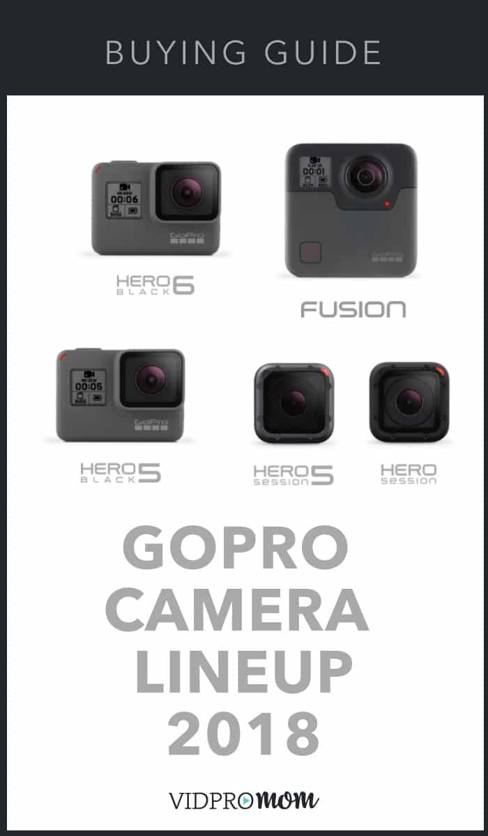 What GoPro Should I Buy?? GoPro Comparison 2019 – VidProMom