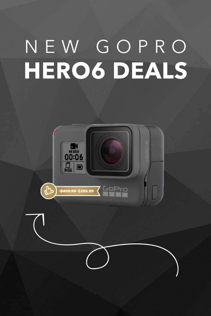 lowest price ever on hero6 in latest gopro hero 6 deals. Black Bedroom Furniture Sets. Home Design Ideas