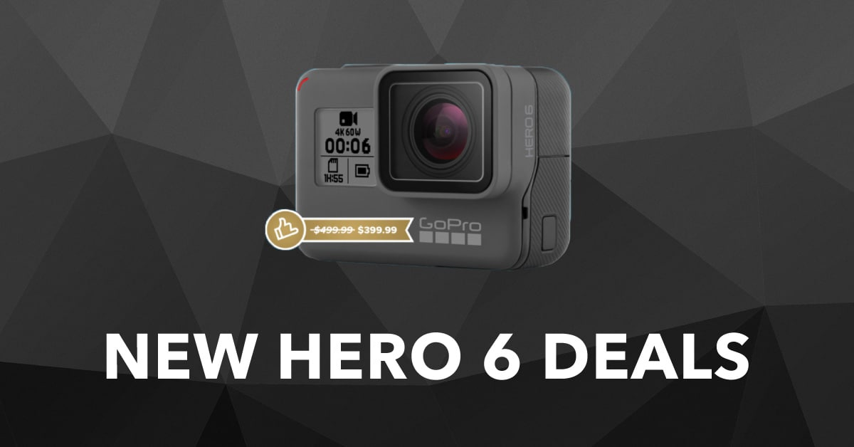 Lowest Price ever on Hero6 in latest GoPro Hero 6 Deals