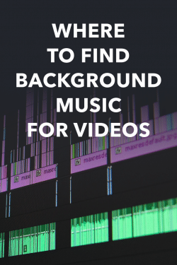 Where To Find Background Music For Videos