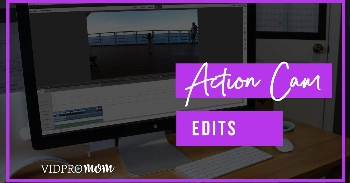 Fix Action Cam Footage and Edit GoPro Videos in Adobe Premiere Elements 2018