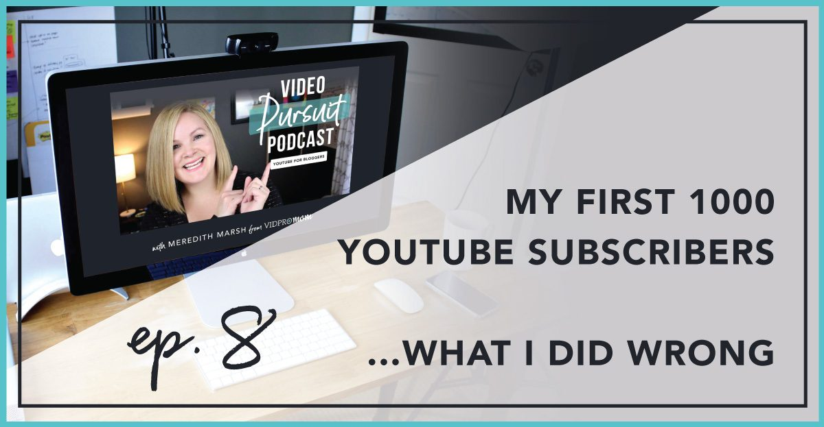 My first 1000 YouTube Subscribers… what I did wrong