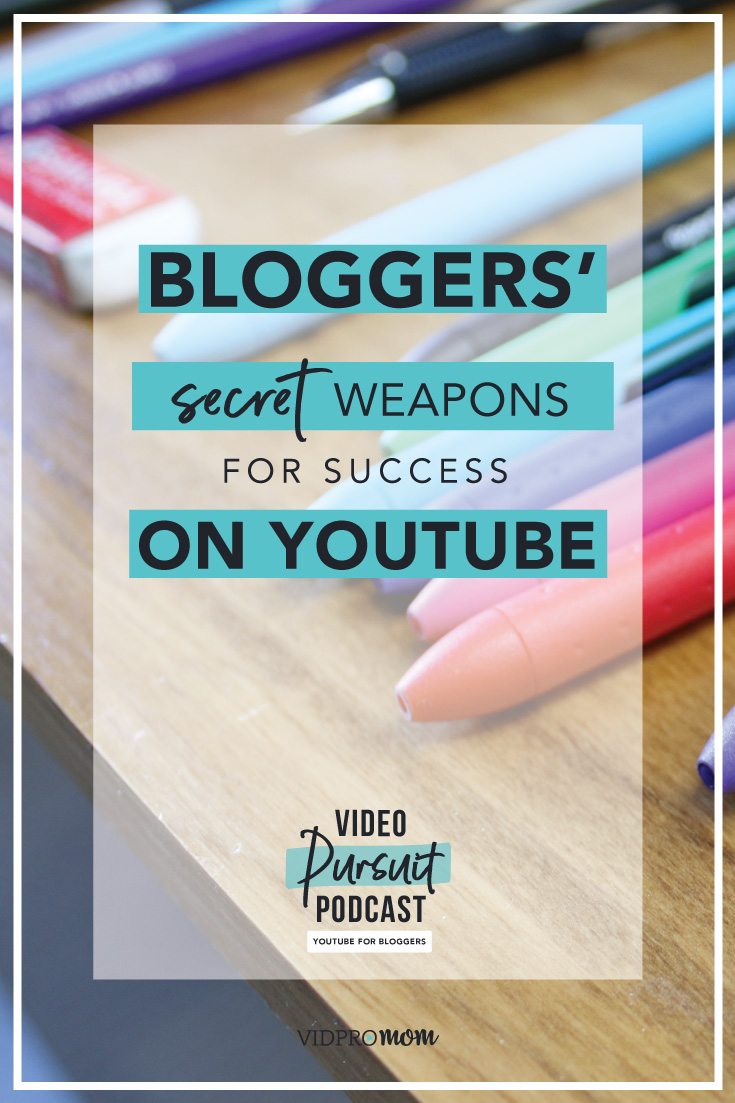 #10: 3 Secret Weapons Bloggers Have on YouTube