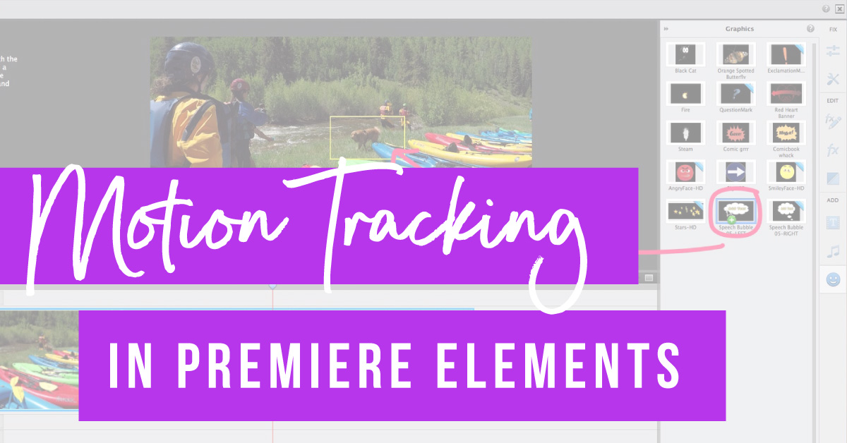 Motion Tracking in Adobe Premiere Elements 2018