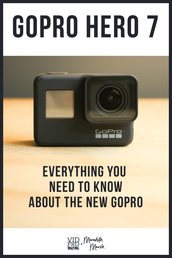 Everything you need to know about GoPro's new cameras for 2018. Full Hero7 Lineup