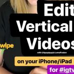 How to Edit Vertical Videos – LumaFusion Tutorial
