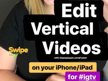 How to Edit Vertical Videos – LumaFusion Tutorial