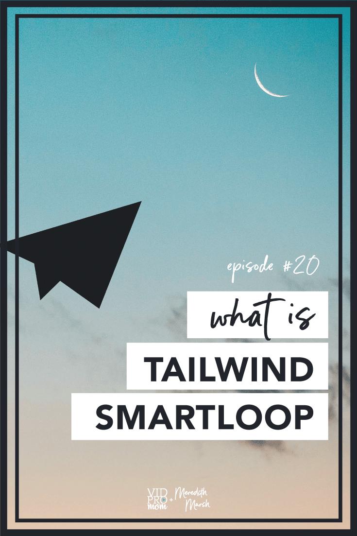 Pinterest Tailwind Smartloop
