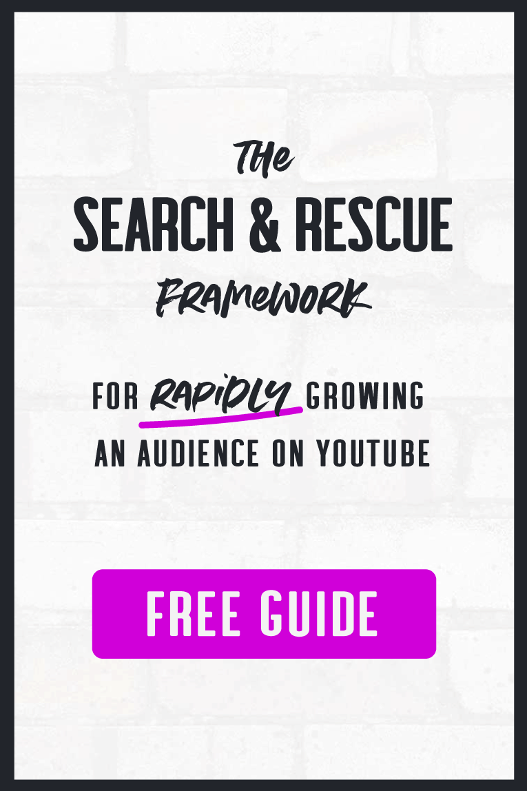 Search & Rescue Framework for Rapidly Growing an Audience on YouTube (Free Guide)