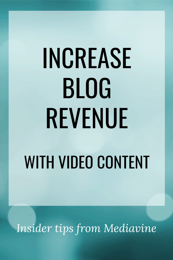 Pin How To Make More Money On Your Blog With Video Content W Amber Bracegirdle From Mediavine