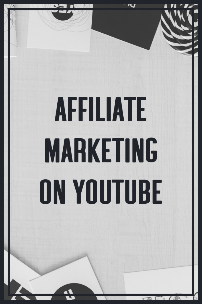 Affiliate Marketing On Youtube 1