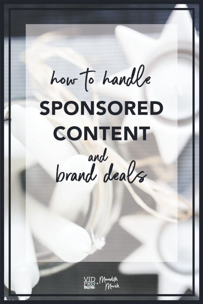 How To Handle Sponsored Content And Brand Deals For Bloggers