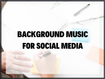 Blog Image Backgroud Music For Social Media