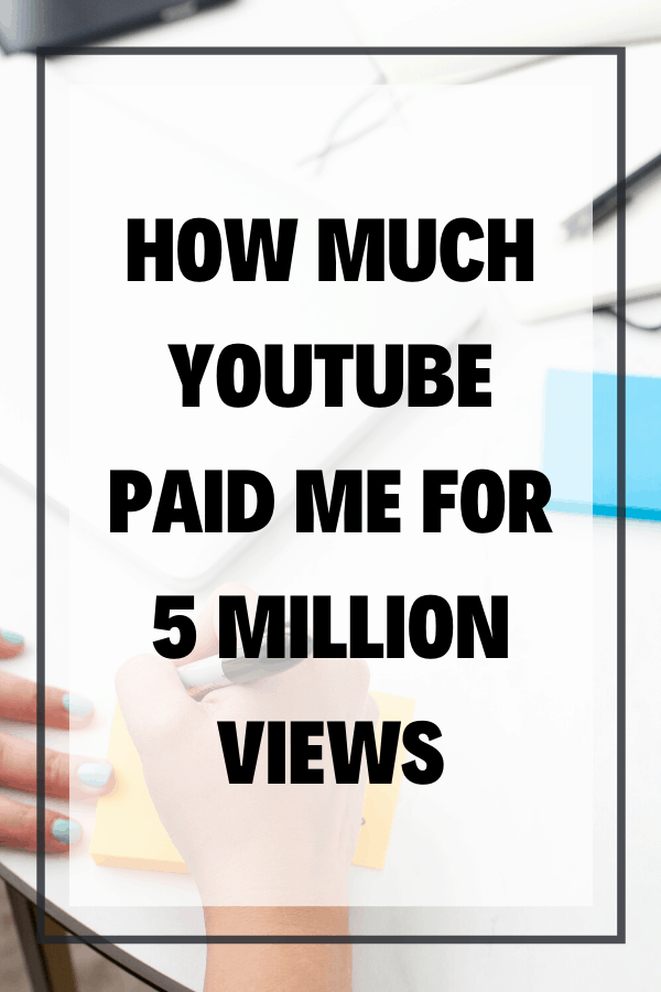 How Much YouTube Paid Me For 5 Million Views in 5 years - It's been 5 years since I started publishing consistently on YouTube, and I'm nearly up to 5 million views (close enough) so it seems like a good time to answer the question... how much YouTube paid me for 5 million views!