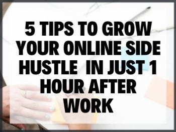 Side Hustle After Work Blog