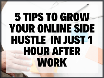 Side Hustle After Work Blog