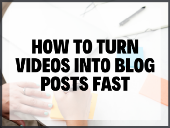 Turn YouTube Videos into Blog Post