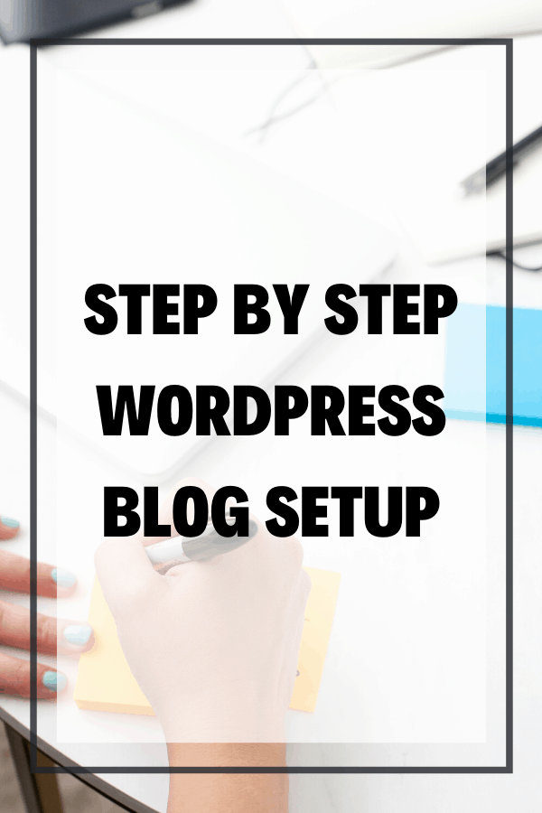 Step-by-Step WordPress Blog Setup 2020