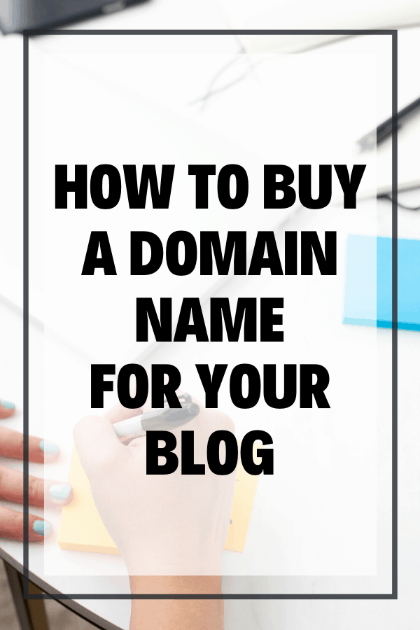 Where To Buy A Domain Name For Your Blog Pin