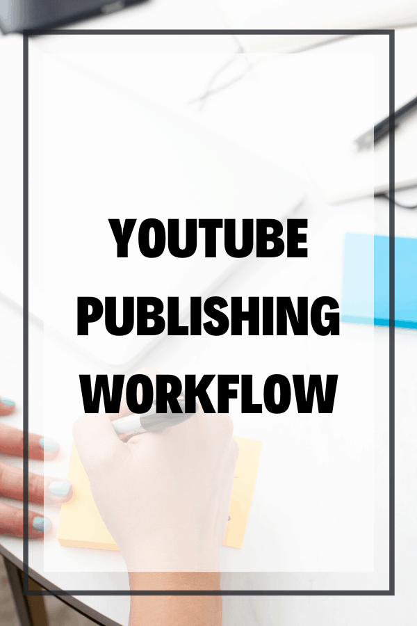 To finish up my YouTube workflow series, here's my YouTube publishing workflow! In the past couple of months, I've walked you through some of my different workflows -- planning workflow, editing workflow, and I even showed you how to turn your YouTube videos into blog posts really fast and easy!