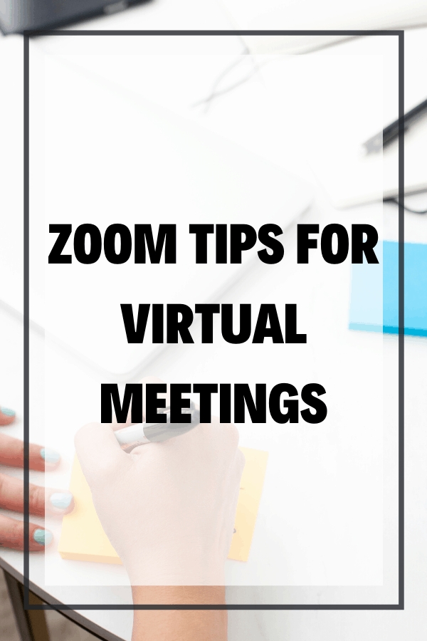 Zoom Tips for Virtual Meetings