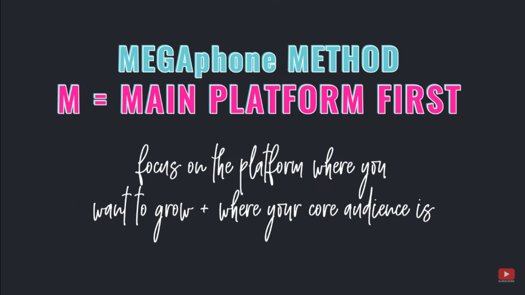 Grow Your Audience Fast using the MEGAphone Method - M = Main Platform First
