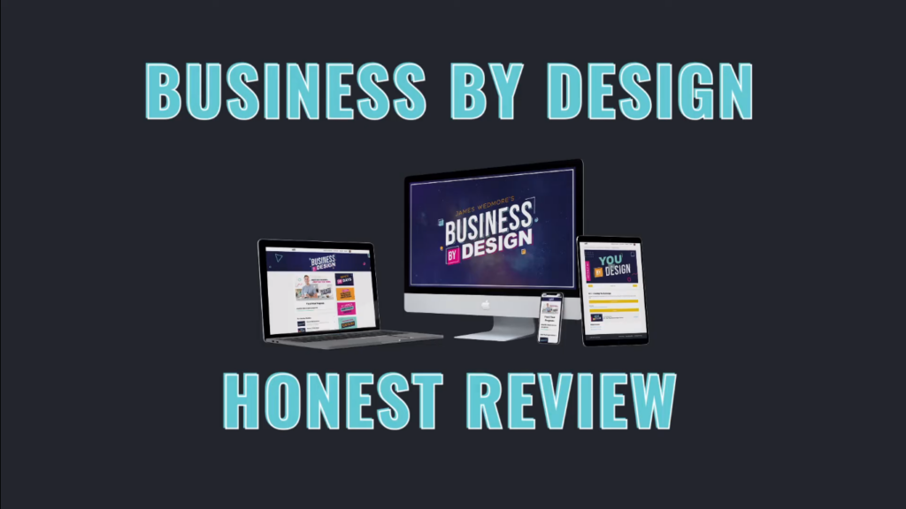 Business By Design - Honest Review