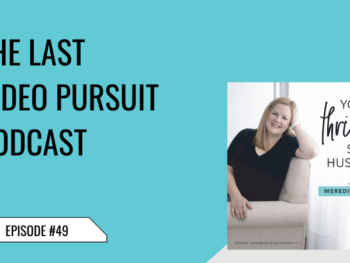 49 The Last Video Pursuit Podcast