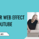The Spider Web Effect On Youtube Featured 2