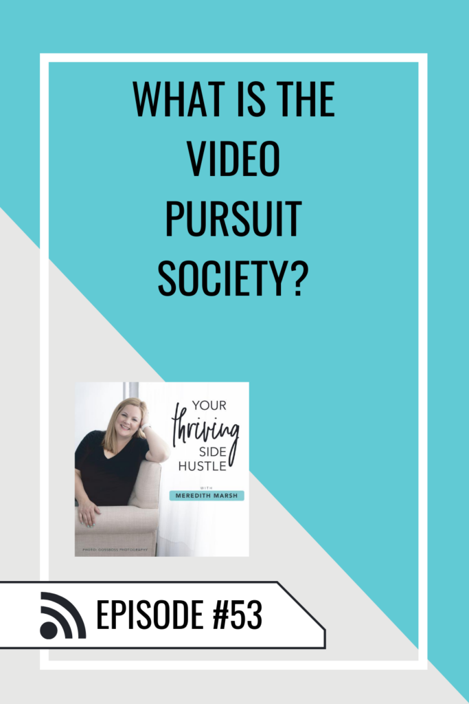 What Is The Video Pursuit Society Pin 1