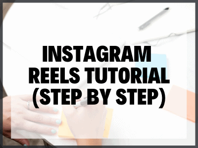 Instagram Reels Tutorial