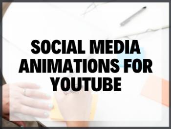 Social Media Animations For Youtube